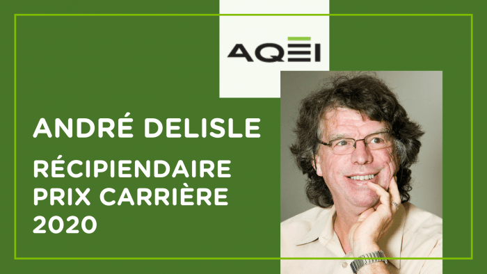 André Delisle, récipiendaire du prix carrière 2020 de l'AQÉI