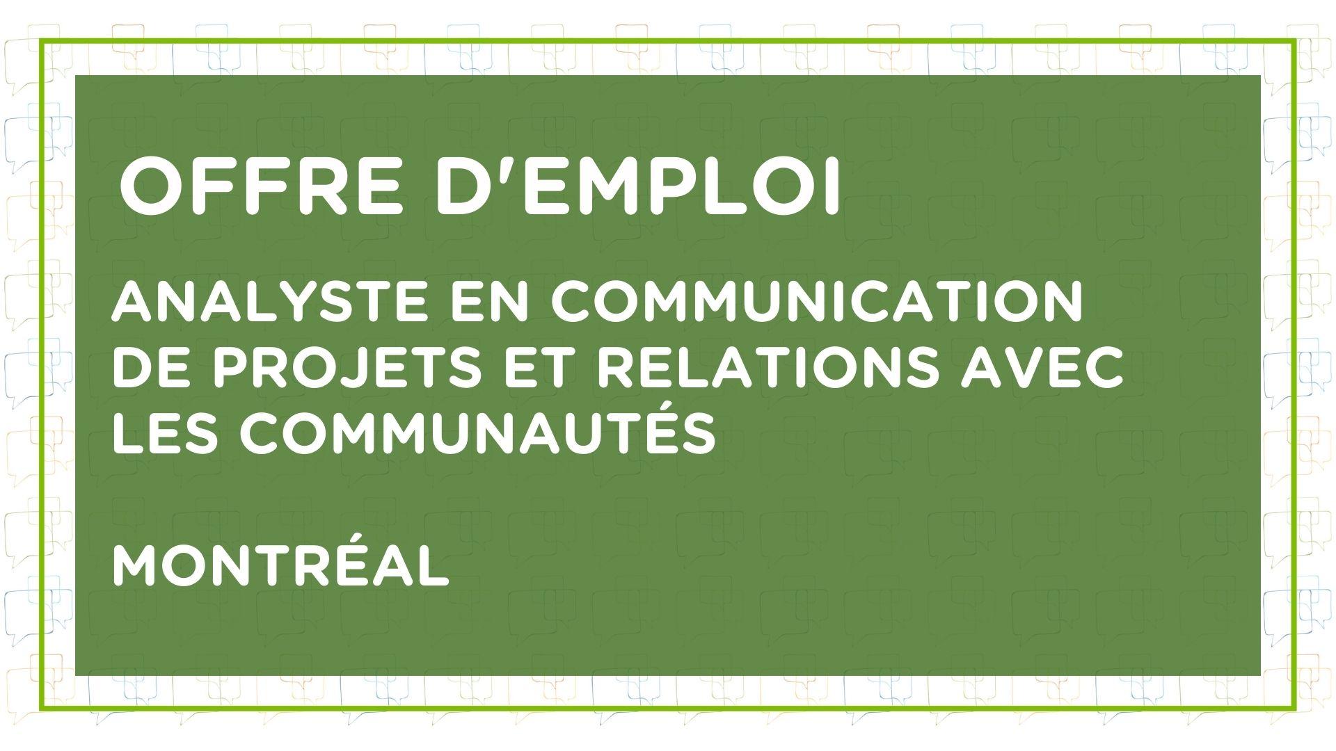 Offre d'emploi : analyste en communication et relations avec les communautés pour le bureau de l'Abitibi de Transfert Environnement et Société